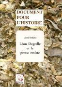Léon Degrelle et la presse rexiste. Deuxième édition.