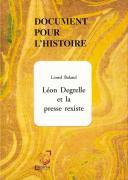 Léon Degrelle et la presse rexiste. Première édition.