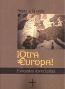 Frente a la crisis iOTRA EUROPA!