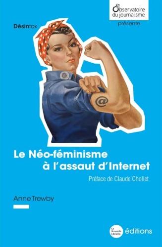Anne Trewby, Le Néo-féminisme à l'assaut d'internet.jpg